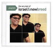 Playlist: The Very Best of Israel Houghton & New Breed