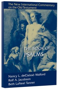 The Book of Psalms (New International Commentary On The Old Testament Series)