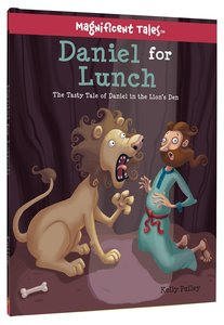 Daniel For Lunch (Magnificent Tales Series)