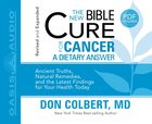 For Cancer (Unabridged, 2 CDS) (The New Bible Cure Series)