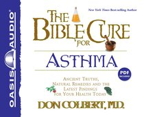 The Bible Cure For Asthma (Bible Cure Series)