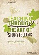 Teaching Throught the Art of Storytelling