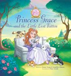 Princess Grace and the Little Lost Kitten (The Princess Parables Series)