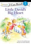 Little Davids Big Heart (I Can Read!1/little David Series)