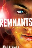 Remnants #1: Season Of Wonder
