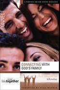 Connecting With Gods Family (Doing Life Together Series)