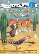 Thank You God For Rain (I Can Read Series)