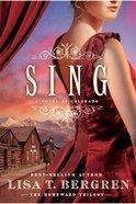 Sing (#02 in Homeward Trilogy Series)