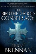 The Brotherhood Conspiracy (#02 in The Jerusalem Prophecies Series)