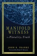 Manifold Witness (#02 in Living Theology Series)