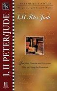 1 & 2 Peter, Jude (Shepherds Notes Series)
