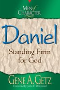 Daniel (Men Of Character Series)