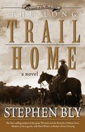 The Long Trail Home (#03 in Fortunes Of The Black Hills Series)