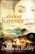 Almost Forever (Hanover Falls Novel Series)