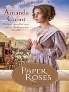 Paper Roses (#01 in Texas Dreams Series)