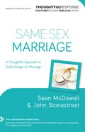Same-sex Marriage (A Thoughtful Response Series)