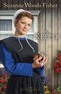 The Keeper (#01 in Stoney Ridge Seasons Series)