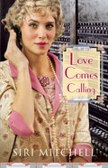 Love Comes Calling (#07 in Against All Expectations Collection Series)