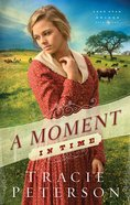 Lone Star Brides #2: Moment In Time, A
