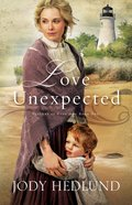 Love Unexpected (#01 in Beacons Of Hope Series)