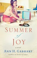 Summer of Joy (The Heart Of Hollyhill Series)