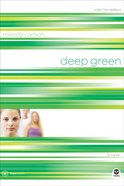 Deep Green (#02 in True Colors Series)