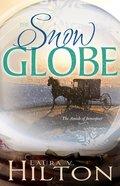 Snow Globe (#01 in Amish Of Jamesport Series)
