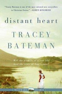 Distant Heart (#02 in Westward Hearts Series)