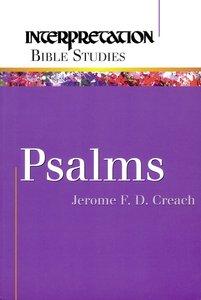 Psalms (Interpretation Bible Study Series)