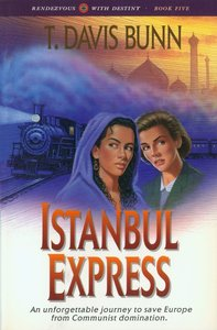 Istanbul Express (#05 in Rendezvous With Destiny Series)