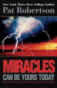 Miracles Can Be Yours Today