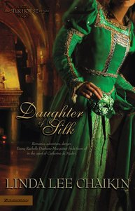 Daughter of Silk (Silk House Series)