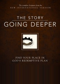 NIV the Story, Going Deeper Bible (The Story Series)