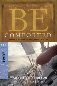 Be Comforted (Isaiah) (Be Series)