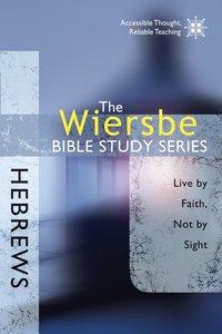 Hebrews (Wiersbe Bible Study Series)