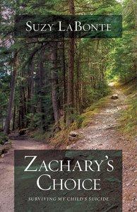 Zacharys Choice
