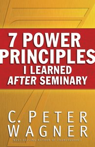 7 Power Principles I Learned After Seminary