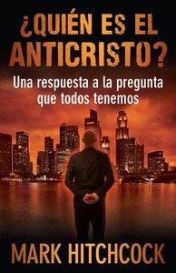 Quien Es El Anticristo? (Who Is The Antichrist?)