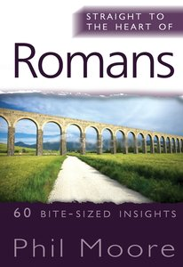 Romans (Straight To The Heart Of Series)