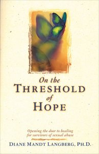 On the Threshold of Hope (American Association Of Christian Counselors Series)