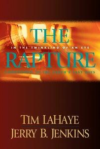 The Rapture (Prequel #03) (#00C in Left Behind Series)