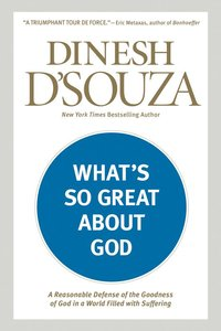 Whats So Great About God