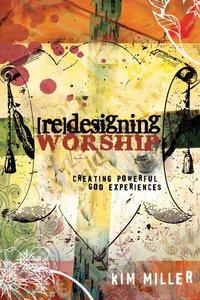 Redesigning Worship