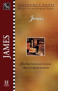 James (Shepherds Notes Series)