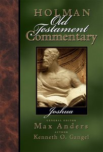 Joshua (#04 in Holman Old Testament Commentary Series)