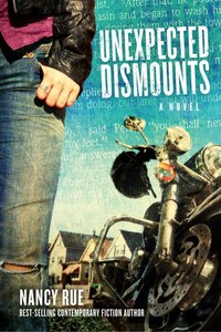 Unexpected Dismounts (#02 in Reluctant Prophet Series)