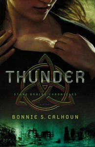 Thunder (#01 in Stone Braide Chronicles Series)