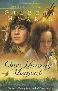 One Shining Moment (#03 in American Century Series)