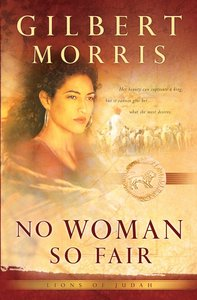 No Woman So Fair (#02 in Lions Of Judah Series)