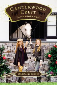 Famous (#18 in Canterwood Crest Series)